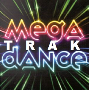 MEGA TRAKDANCE