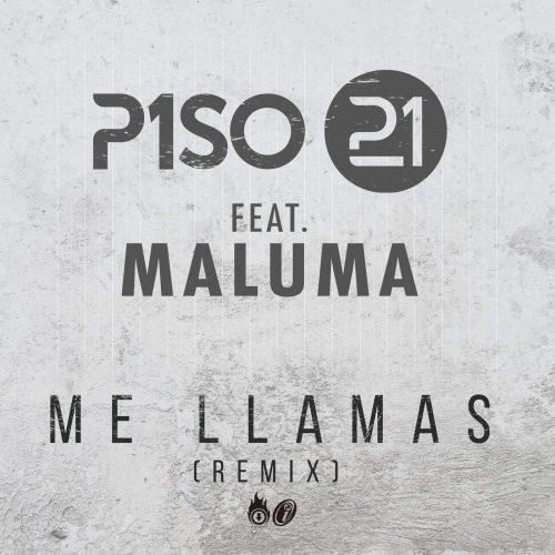 PISO 21 FEAT. MALUMA – ME LLAMAS