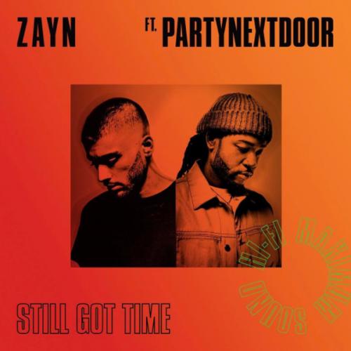 ZAYN FEAT. PARTYNEXTDOOR – STILL GOT TIME