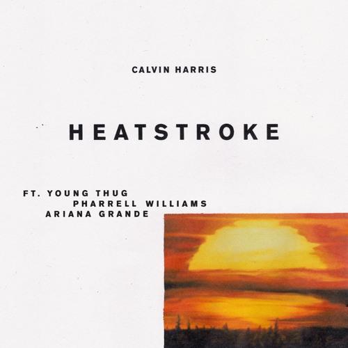 CALVIN HARRIS FEAT. PHARREL – HEATSTROKE