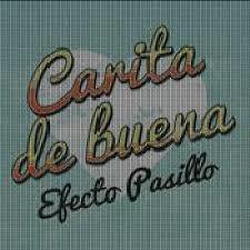 EFECTO PASILLO – CARITA DE BUENA