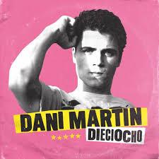 DANI MARTIN – DIECIOCHO