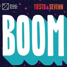 TIESTO & SEVENN – BOOM