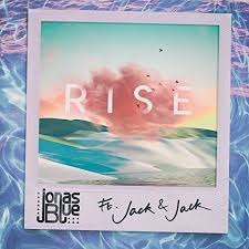 JONAS BLUE FEAT JACK & JACK – RISE