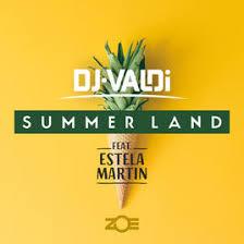 DJ VALDI FEAT STELA MARTIN – SUMMER LAND