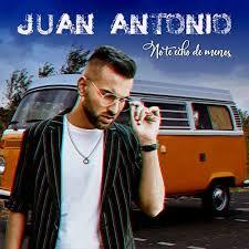JUAN ANTONIO – NO TE HECHO DE MENOS