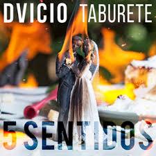 DVICIO Y TABURETE – 5 SENTIDOS