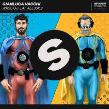 GIANLUCA VACCHI FEAT ALESSIO – WAGLIO