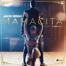 JASON DERULO FEAT FARRUKO – MAMACITA