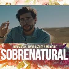 JUAN MAGAN, ALVARO SOLER, MARIELLE HAZLO – SOBRENATURAL