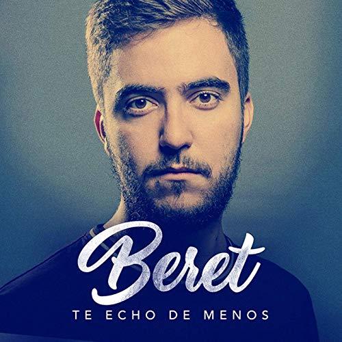 BERET – TE ECHO DE MENOS