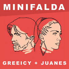 GREEICY & JUANES – MINIFALDA