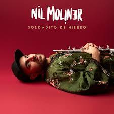 NIL MOLINER FEAT DANI FERNANDEZ – SOLDADITO DE HIERRO