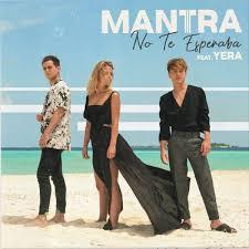 MANTRA – NO TE ESPERABA