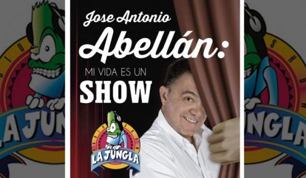 1 DE FEBRERO EN BURLADA «MI VIDA ES UN SHOW» CON JOSE ANTONIO ABELLÁN