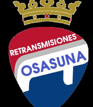 RETRANSMISIONES A POR ELLOS OSASUNA