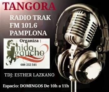 TANGORA EN TRAKFM DOMINGOS 10H