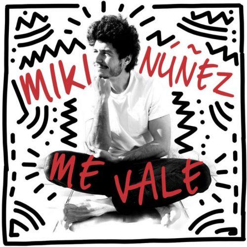 Miki Núñez – Me Vale