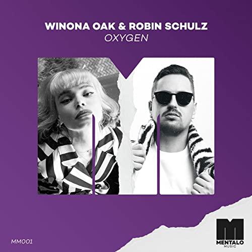 Winona Oak & Robin Schulz – Oxygen