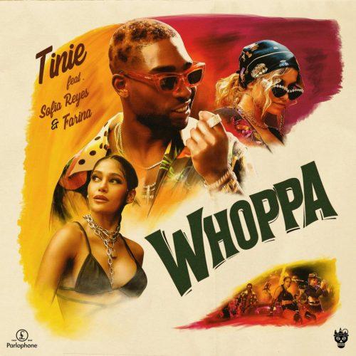 Tinie – Whoppa (feat. Sofia Reyes and Farina)