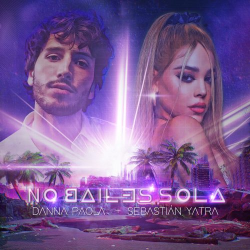 Danna Paola, Sebastián Yatra – No Bailes Sola