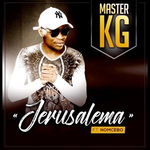 Master KG – Jerusalema [Feat. Nomcebo]