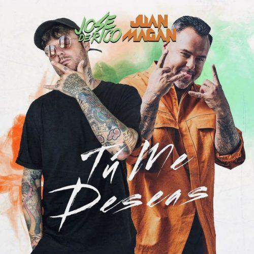José de Rico, Juan Magán – Tú Me Deseas