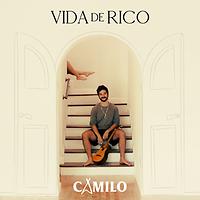 Camilo – Vida de Rico
