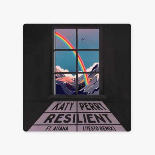 Katy Perry, Tiësto – Resilient (ft. Aitana) [Tiësto Remix]