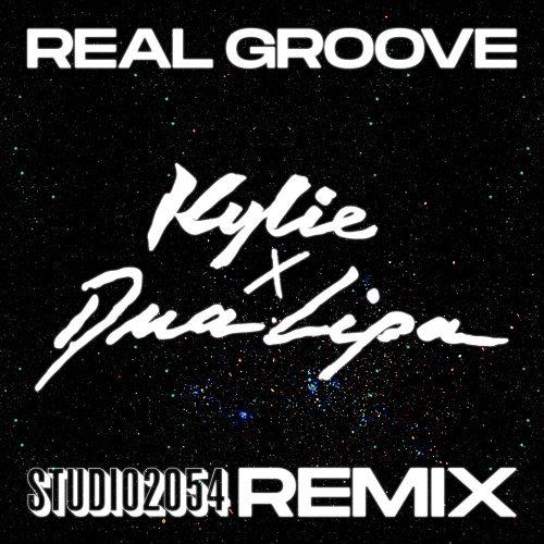 Kylie & Dua Lipa – Real Groove (Studio 2054 Remix)