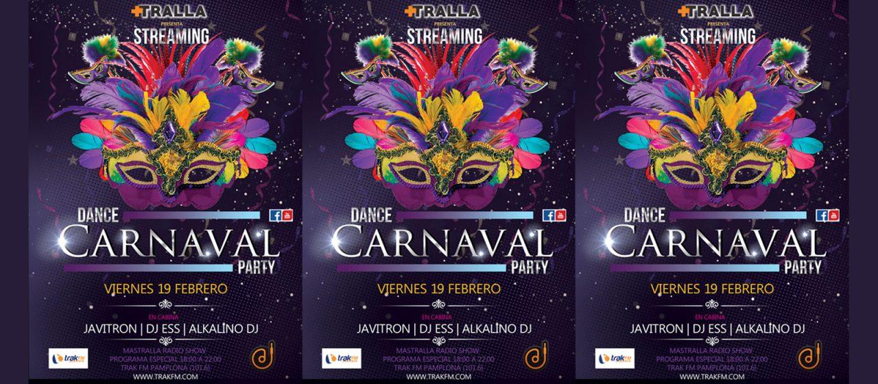 STREAMING CARNAVAL DANCE 19 FEBRERO