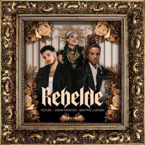 Rebelde – Yotuel, Beatriz Luengo, Omar Montes