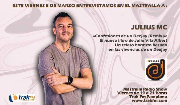 DJ JULIUS MC EN MASTRALLA VIERNES 5 MARZO