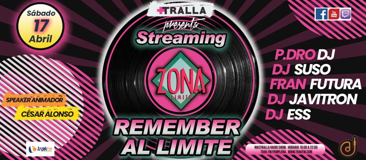 ZONA LIMITE REMEMBER 17 ABRIL