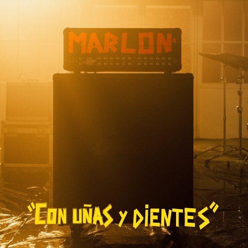 Marlon – Con uñas y dientes