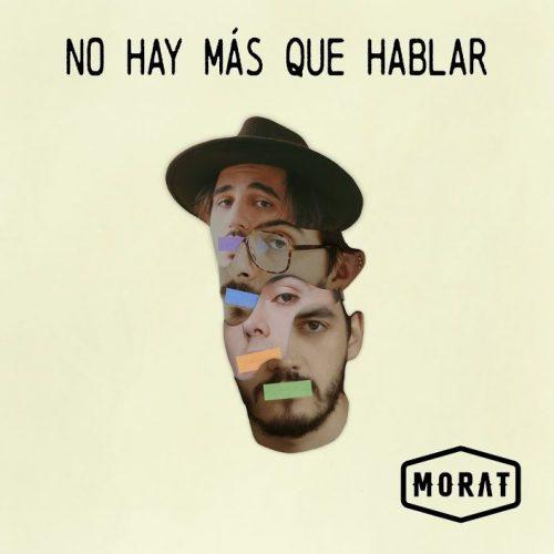 Morat – No Hay Más Que Hablar