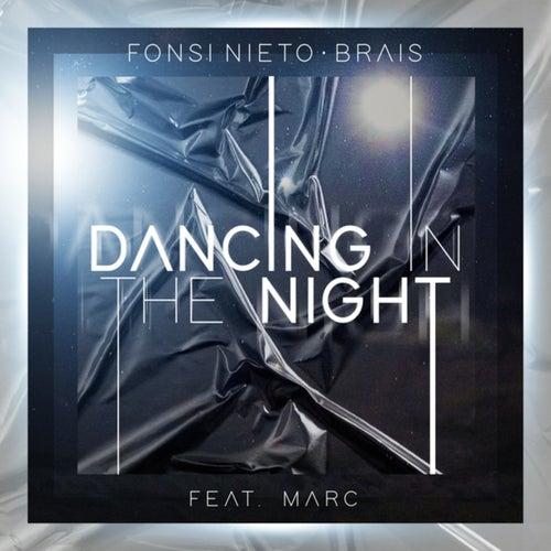 Fonsi Nieto, Brais feat Marc – Dancing in the Night