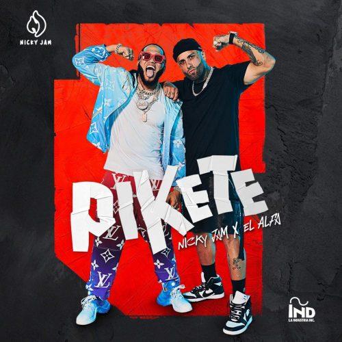 Pikete – Nicky Jam x El Alfa
