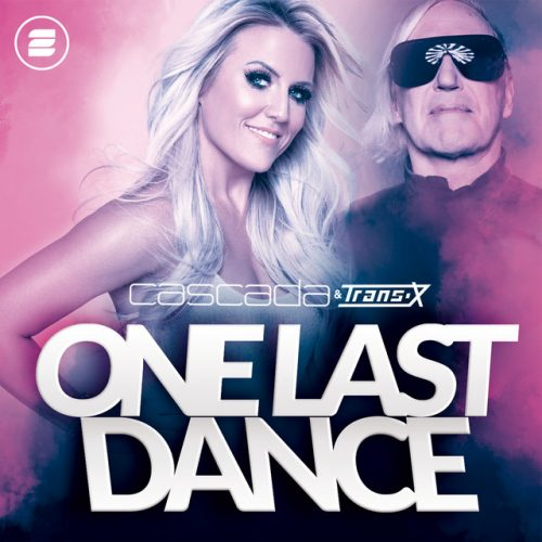 Cascada & Trans-X – One Last Dance