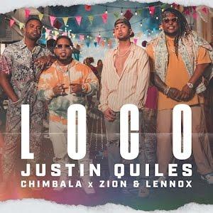 justin Quiles x Chimbala x Zion & Lennox – Loco