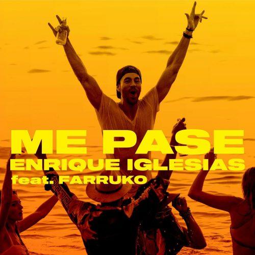 Enrique Iglesias – ME PASE ft. Farruko