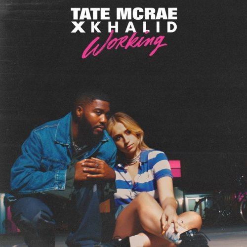 Tate McRae, Khalid – working