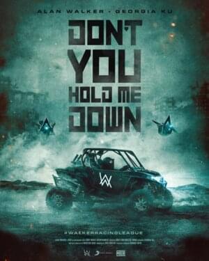 Alan Walker & Georgia Ku – Don't You Hold Me Down
