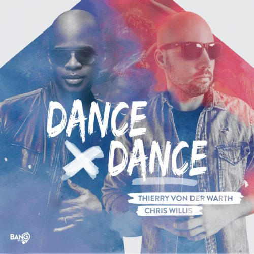 Thierry von der Warth & Chris Willis – Dance Dance