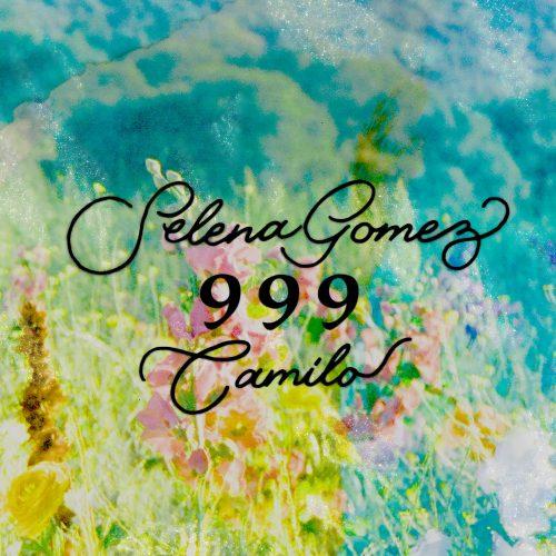 Selena Gomez, Camilo – 999
