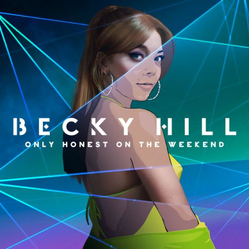 Becky Hill & Topic – My Heart Goes (La Di Da)