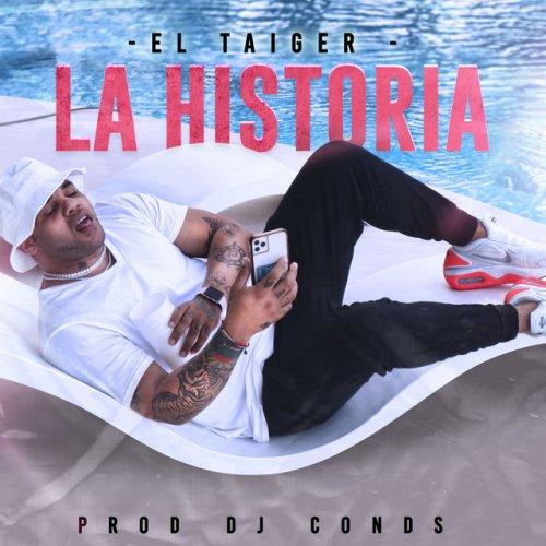 El Taiger – La Historia