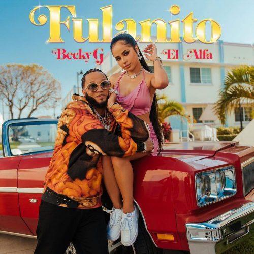Becky G, El Alfa – Fulanito